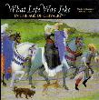 What Life was like in the Age of Chivalry - Medieval Europe, AD 800-1500