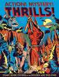 Action! Mystery! Thrills! - Great Comic Book Covers 1933-1945