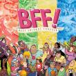 BFF! - Best Friends Forever