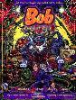 Bob - Lord of Evil