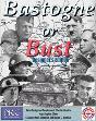 Bastogne or Bust (Designer's Edition)