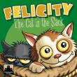 Felicity - The Cat in the Sack