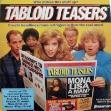 Tabloid Teasers