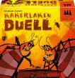 Kaker Laken Duell