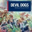 Devil Dogs - Belleau Wood 1918