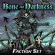 Bones and Darkness Faction Set