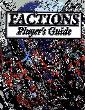 Factions at War - Players Guide