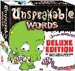 Unspeakable Words (Deluxe Edition)