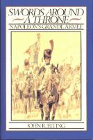 Swords Around a Throne - Napoleon's Grande Armee