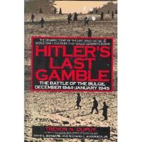 Hitler's Last Gamble