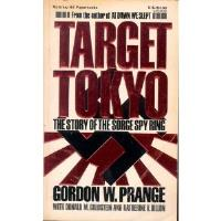 Target Tokyo - The Story of the Sorge Spy Ring
