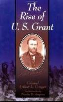 Rise of U.S. Grant, The