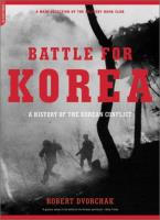 Battle for Korea - A History of the Korean Conflict