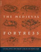 Medieval Fortress, The