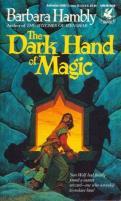 Sun Wolf and Starhawk #3 - The Dark Hand of Magic