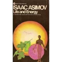 Life and Energy - An Exploration of the Physical and Chemical Basis of Modern Biology