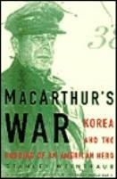MacArthur's War - Korea and the Undoing of an American Hero