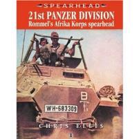 21st Panzer Division - Rommel's Afrika Korps Spearhead