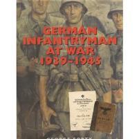 German Infantryman at War 1939-1945