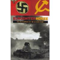 Slaughterhouse - The Encyclopedia of the Eastern Front