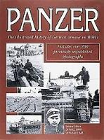 Panzer - The Illustrated History of Germany's Armored Forces in WWII