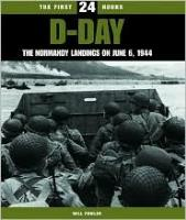 D-Day - The Normandy Landings on June 6, 1944