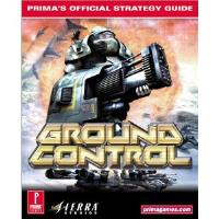 Ground Control - Official Strategy Guide