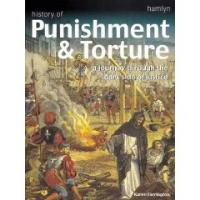 Dark Justice - A History of Punishment and Torture