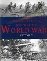 Illustrated History of World War I, The