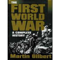 First World War, The - A Complete History