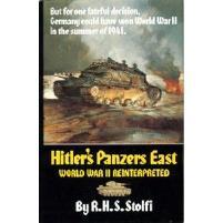 Hitler's Panzers East - World War II Reinterpreted