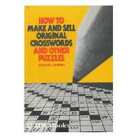 How to Make and Sell Original Crosswords and Other Puzzles