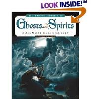 Encyclopedia of Ghosts and Spirits, The (2nd Edition)