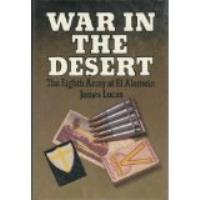 War in the Desert - The Eighth Army at El Alamein