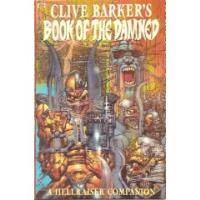 Clive Barker's Book of the Damned - A Hellraiser Companion