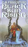 Coldfire Trilogy #1 - Black Sun Rising