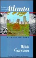 Legacy of Atlanta, The - A Short History