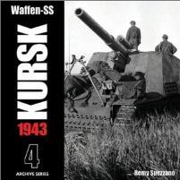 Waffen-SS Kursk 1943 Vol. 4