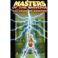 Masters of the Universe Vol. 1 - The Shard of Darkness