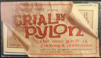 Trial by Pylon