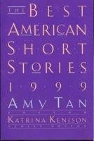 Best American Short Stories 1999, The - Selected from U.S. & Canadian Magazines