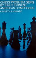 Chess Problem Gems by Eight Eminent American Composers