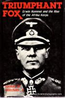 Triumphant Fox - Erwin Rommel and the Rise of the Afrika Korps