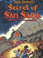Secret of San Saba - A Tale of Phantoms and Greed in the Spanish Southwest