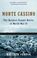 Monte Cassino - The Hardest Fought Battle of World War II