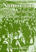 Nomonhan - Japanese-Soviet Tactical Combat, 1939