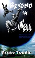 Beyond the Well