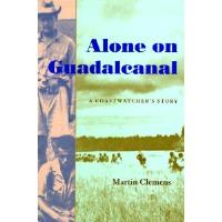 Alone on Guadalcanal - A Coastwatcher's Story