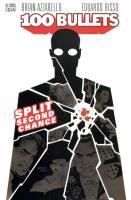 100 Bullets #2 - Split Second Chance