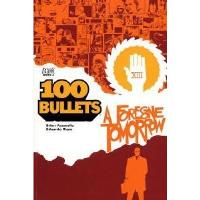 100 Bullets #4 - A Foregone Tomorrow